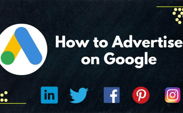 How to advertise on google